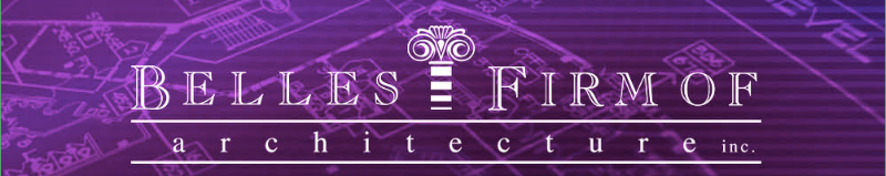 BELLES FIRM OF ARCHITECTURE, INC